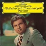 Johannes Brahms: 4 Balladen Op. 10; 7 Fantasien Op. 116