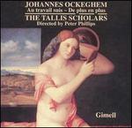 Johannes Ockeghem: Au travail suis; De plus en plus
