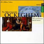 Johannes Ockeghem: Missa prolationum; Marian motets