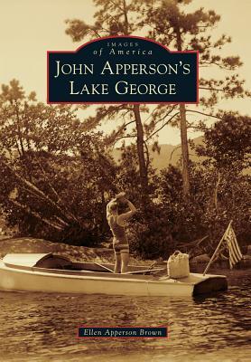 John Apperson's Lake George - Brown, Ellen Apperson