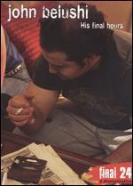 John Belushi: Final 24 - His Final Hours