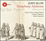 John Blow: Symphony Anthems