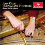 John Cage: Sonatas and Interludes