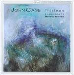 John Cage: Thirteen