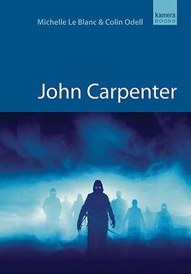 John Carpenter - Le Blanc, Michelle, and Odell, Colin
