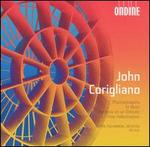 John Corigliano: Phantasmagoria; To Music; Fantasia on an Ostinato; Three Hallucinations