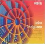 John Corigliano: Phantasmagoria; To Music; Fantasia on an Ostinato; Three Hallucinations