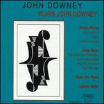 John Downey Plays John Downey
