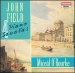 John Field: 4 Piano Sonatas