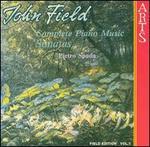 John Field: Complete Piano Music: Sonatas