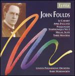John Foulds: Le Cabaret; April-England; Pasquinade; Etc.