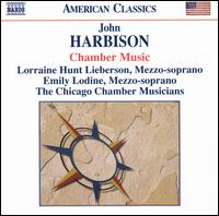 John Harbison: Chamber Music - Bill Kurtis; Brant Taylor (cello); Chicago Chamber Musicians; Emily Lodine (mezzo-soprano); Kuang-Hao Huang (piano);...
