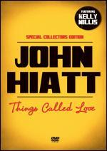 John Hiatt: Thing Called Love [Special Collector's Edition]