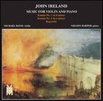 John Ireland: Music for Violin and Piano