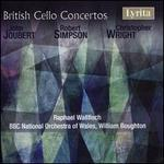 John Joubert, Robert Simpson, Christopher Wright: British Cello Concertos