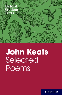 John Keats: Selected Poems - West, Debbie (Editor)