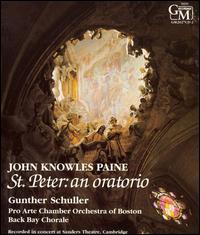 John Knowles Paine: St. Peter, an oratorio - D'Anna Fortunato (mezzo-soprano); David Evitts (baritone); Jeanne Ommerle (soprano); Paul Austin Kelly (tenor);...