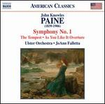 John Knowles Paine: Symphony No. 1