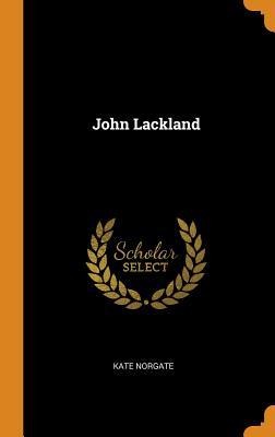 John Lackland - Norgate, Kate