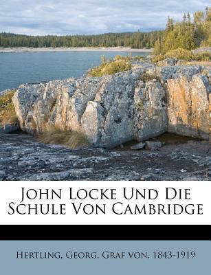 John Locke Und Die Schule Von Cambridge - Hertling, Georg