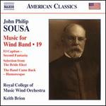 John Philip Sousa: Music for Wind Band, Vol. 19