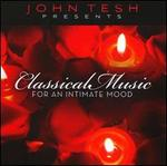 John Tesh Presents Classical Music for an Intimate Mood