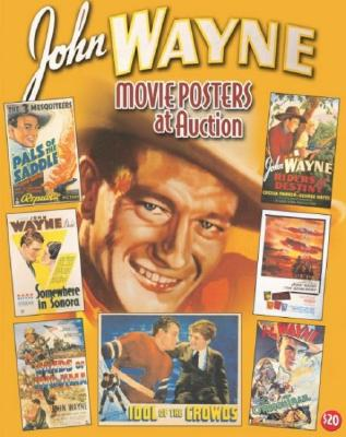 John Wayne Movie Posters at Auction - Hershenson, Bruce