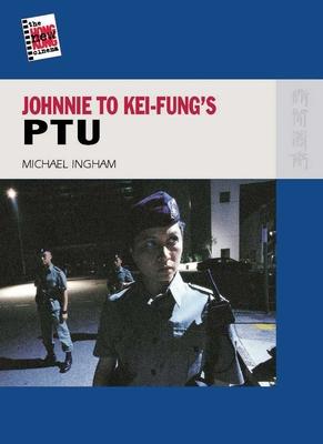 Johnnie to Kei-Fung's PTU - Ingham, Michael