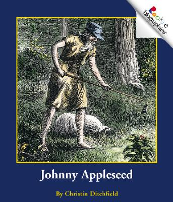 Johnny Appleseed - Ditchfield, Christin