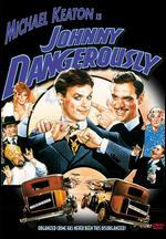Johnny Dangerously - Amy Heckerling