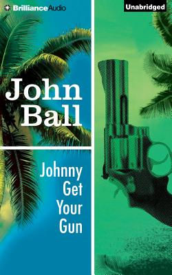 Johnny Get Your Gun - Ball, John