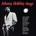 Johnny Holiday Sings