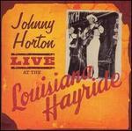 Johnny Horton Live At Lousiana Hayride
