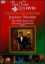 Johnny Mathis: Gold - A 50th Anniversary Christmas Celebration: The Yule Log Edition