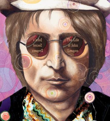 John's Secret Dreams: The Life of John Lennon - Rappaport, Doreen, and Collier, Bryan (Cover design by)