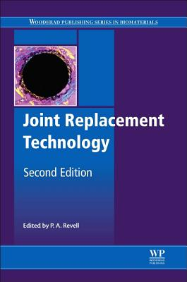 Joint Replacement Technology - Revell, P. A. (Editor)