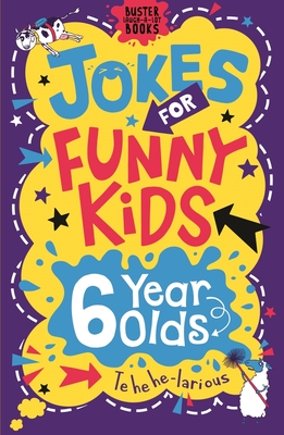 Jokes for Funny Kids: 6 Year Olds - Pinder, Andrew, and Leighton, Jonny