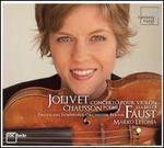 Jolivet: Concerto pour violon; Chausson: Poème
