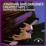 Jonathan and Darlene's Greatest Hits