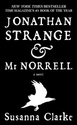 Jonathan Strange and Mr. Norrell - Clarke, Susanna