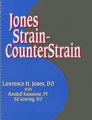 Jones Strain-Counterstrain - Jones, Lawrence H