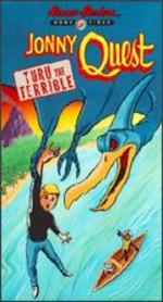 Jonny Quest: Turu the Terrible