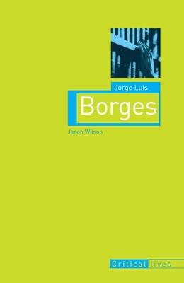 Jorge Luis Borges - Wilson, Jason