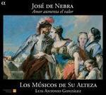 José de Nebra: Amor aumenta el valor