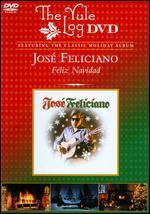Jose Feliciano: Feliz Navidad - The Yule Log Edition