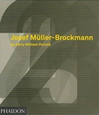 Josef Muller-Brockmann - Purcell, Kerry William