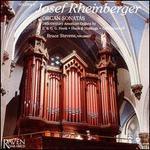 Josef Rheinberger: Organ sonatas, Vol.2