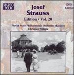 Josef Strauss Edition, Vol. 20