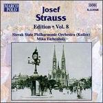Josef Strauss Edition, Vol. 8