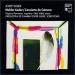 Josep Soler: Mahler-Lieder/Concierto De Camara
